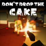 Don't Drop The Cake